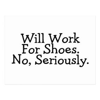 Trabajará para los zapatos ningunos seriamente tarjetas postales