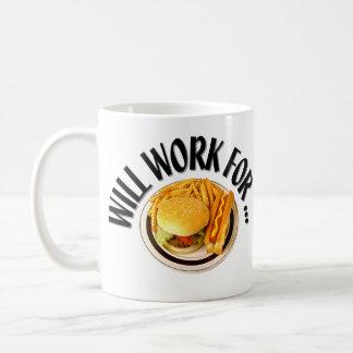 Trabajará para… taza clásica
