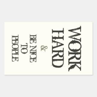 Trabaje difícilmente y sea agradable a la cita de  pegatinas