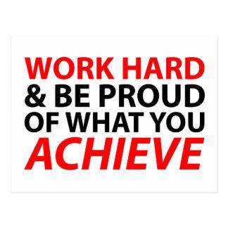 Trabaje difícilmente y sea orgulloso de lo que postal