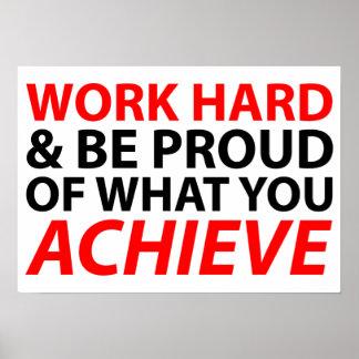 Trabaje difícilmente y sea orgulloso de lo que ust impresiones