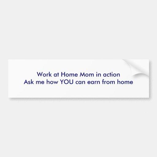 Trabaje en casa a la mamá en actionAsk yo cómo UST Pegatina Para Auto