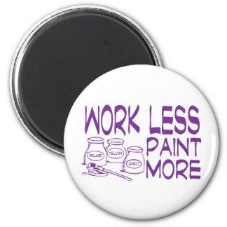 trabaje menos pintura más púrpura imán redondo 5 cm