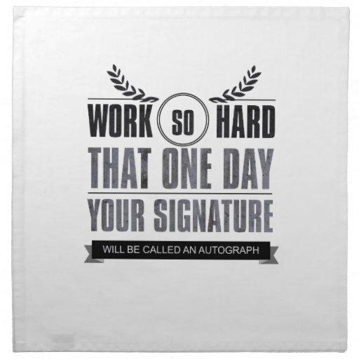 trabaje tan difícilmente que un día su firma… servilletas de papel