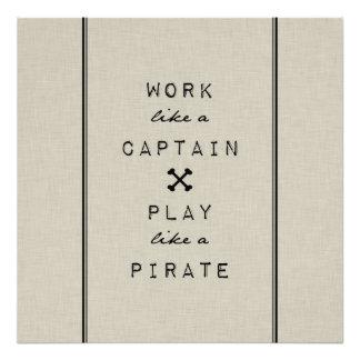 Trabajo como un capitán Play Like A Pirate Impresiones Fotograficas