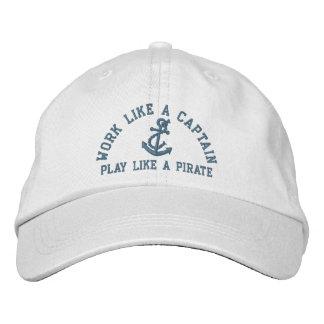 Trabajo como un capitán Play Like A Pirate Gorro Bordado
