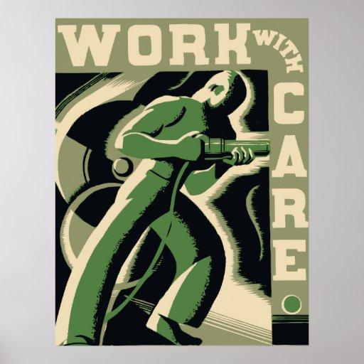 Trabajo con cuidado póster