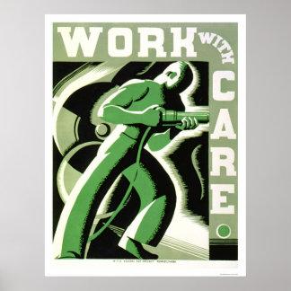 Trabajo con el cuidado WPA 1937 Póster