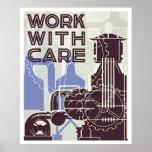 Trabajo con el cuidado WPA 1937 Posters
