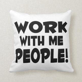 Trabajo conmigo trabajo del equipo de la gente almohada