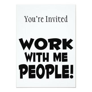 """Trabajo conmigo trabajo del equipo de la gente invitación 5"""" x 7"""""""