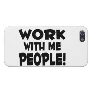 Trabajo conmigo trabajo del equipo de la gente iPhone 5 carcasa