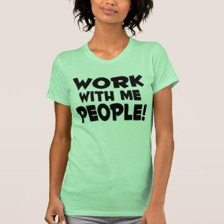 Trabajo conmigo trabajo del equipo de la gente poleras