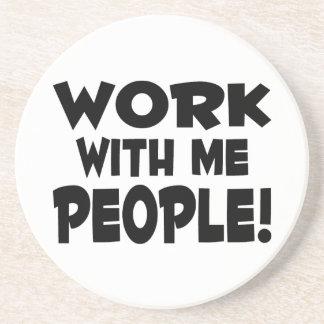 Trabajo conmigo trabajo del equipo de la gente posavasos de arenisca