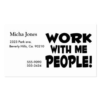 Trabajo conmigo trabajo del equipo de la gente tarjetas de visita