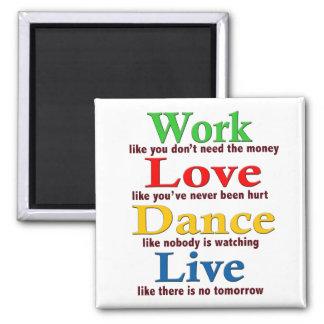 Trabajo, danza del amor, viva imán cuadrado