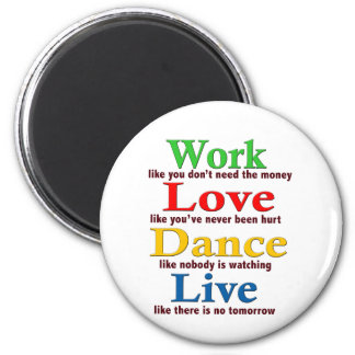 Trabajo, danza del amor, viva imán redondo 5 cm