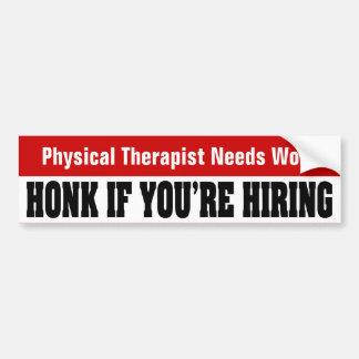 Trabajo de las necesidades del terapeuta físico etiqueta de parachoque
