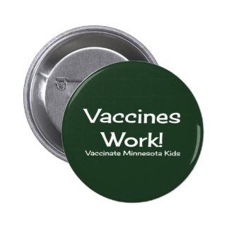 ¡Trabajo de las vacunas, Minnesota! Botón Pin Redondo De 2 Pulgadas