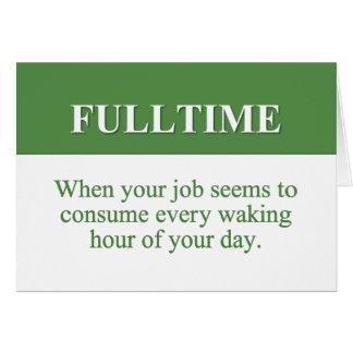 Trabajo de un trabajo a tiempo completo (2) tarjeta pequeña