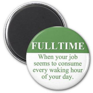 Trabajo de un trabajo a tiempo completo 3 imanes