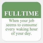 Trabajo de un trabajo a tiempo completo (3) etiqueta