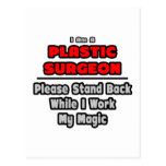 Trabajo del cirujano plástico… mi magia postales