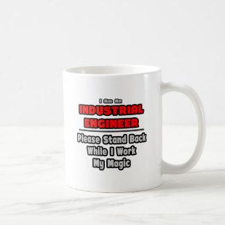 Trabajo del ingeniero industrial… mi magia taza de café