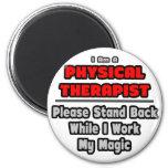 Trabajo del terapeuta físico… mi magia iman para frigorífico
