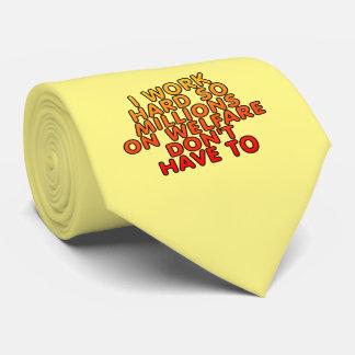 Trabajo difícilmente así que millones en bienestar corbatas personalizadas