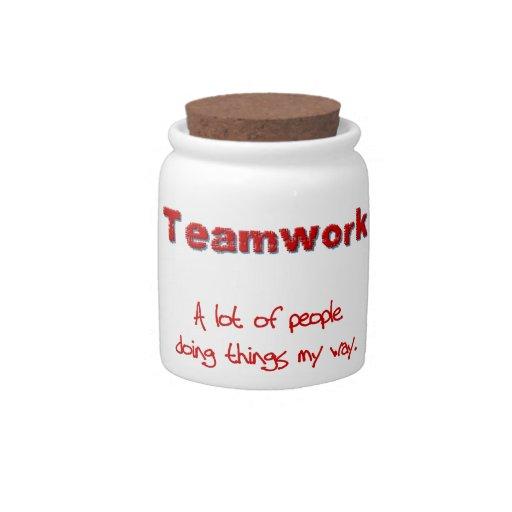 ¡Trabajo en equipo! ¡Todos que hacen cosas MI mane Jarra Para Caramelo