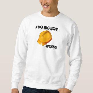 Trabajo grande del muchacho - camiseta sudadera