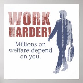 Trabajo más difícilmente. Millones en bienestar de Póster