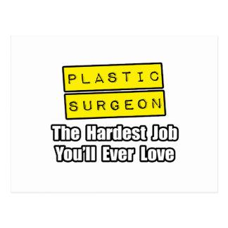 Trabajo más duro plástico del cirujano… que usted  tarjetas postales