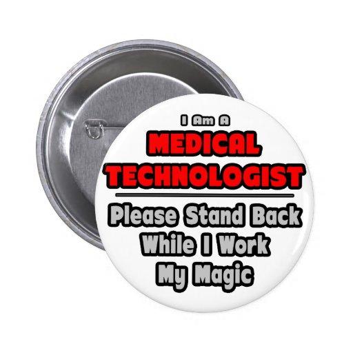 Trabajo médico del tecnólogo… mi magia pins