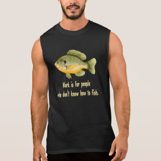 Trabajo o pescados camiseta sin mangas