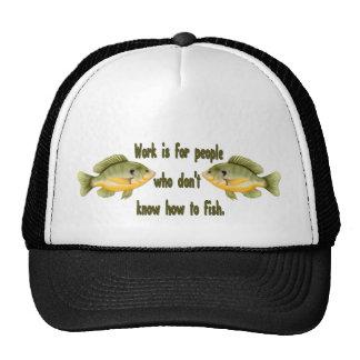 Trabajo o pescados gorras