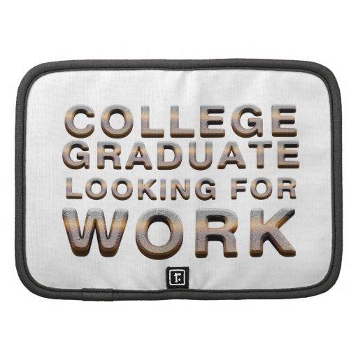 Trabajo que busca graduado de la universidad de la organizador