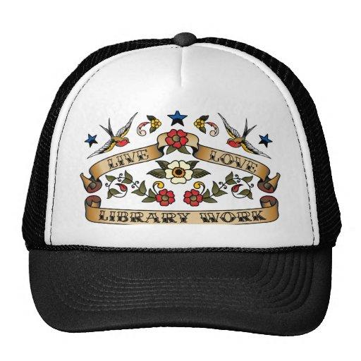 Trabajo vivo de la biblioteca del amor gorro