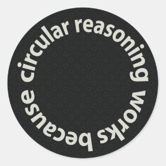 Trabajos circulares del razonamiento porque etiqueta redonda