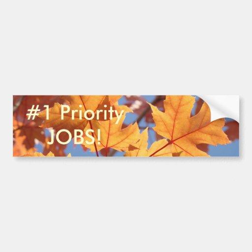 ¡TRABAJOS de la prioridad #1! hojas de Autmn de la Pegatina De Parachoque