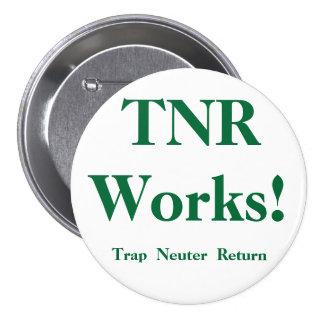 ¡Trabajos de TNR! botón Pins