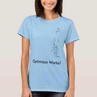 ¡Trabajos del optimismo! Playera