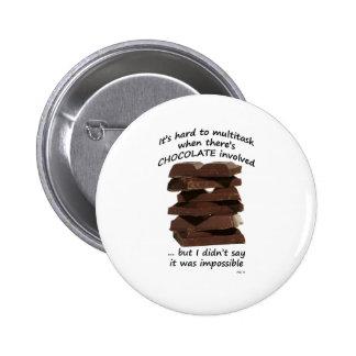 Trabajos múltiple con el chocolate pins