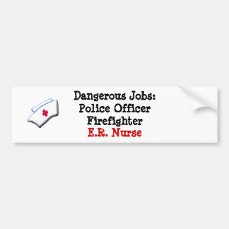 Trabajos peligrosos: E.R. Enfermera Etiqueta De Parachoque