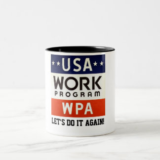Trabajos Progrerss Admin de WPA. ¡DEJE LOS E.E.U.U Taza Dos Tonos