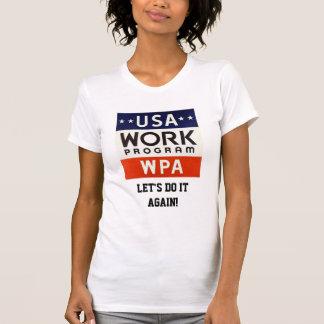 Trabajos Progrerss Admin de WPA. ¡DEJE LOS Playera