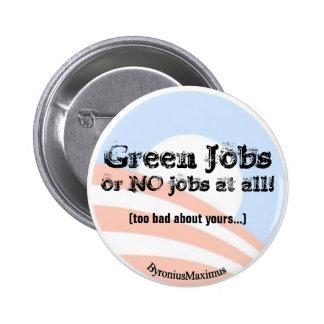 ¡Trabajos verdes AHORA Pin