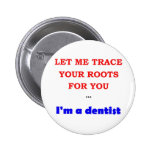 Trace You Roots 2 Inch Round Button