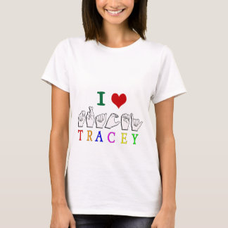 TRACEY FINGERSPELLED NAME SIGN T-Shirt